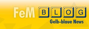 FeM Blog. Gelb-Blaue News